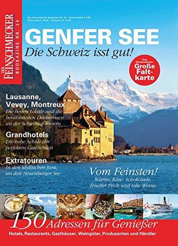 DER FEINSCHMECKER Genfer See (Feinschmecker Bookazines)