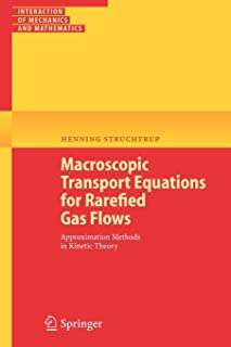 Macroscopic Transport Equations for Rarefied Gas Flows: Approximation Methods in Kinetic Theory