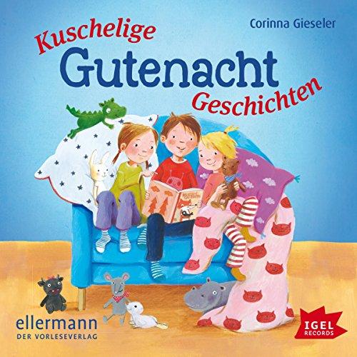Kuschelige Gutenacht-Geschichten audiobook cover art