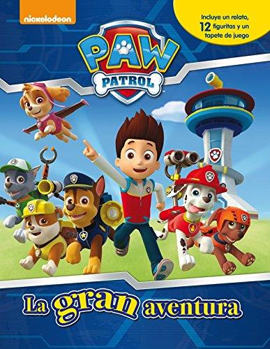 La Gran Aventura. Paw Patrol. (CONTIENE 12 FIGURAS PATRULLA CANINA): (Incluye un relato, 12 figuritas y un tapete de juego) (Paw Patrol | Patrulla Canina. Libro regalo)