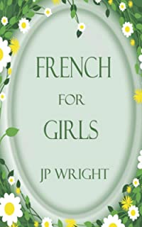 French for Girls (Tales from Hapeney Fen) (Volume 4)