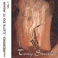 Rewind Let's Do It Again 1 by Tony Smith (2004-09-28)