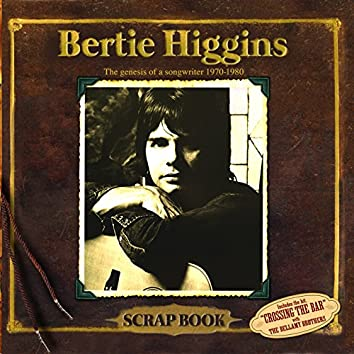 Scrap Book (The Genesis of a Songwriter 1970-1980)