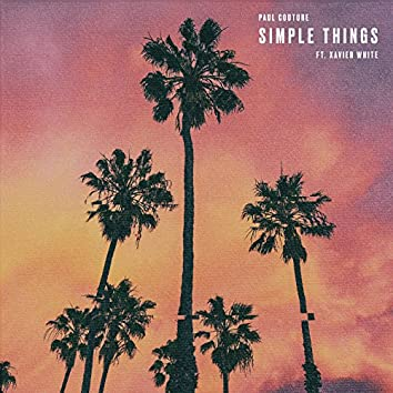 Simple Things (feat. Xavier White)