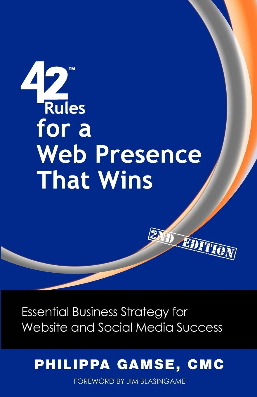 Image Of42 Rules For A Web Presence That Wins (2nd Edition): Essential Business Strategy For Website And Social Media Success