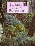 Les Jardins de Provence de Jean Mus