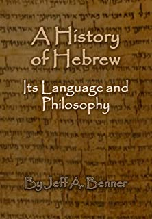A History of Hebrew - Its Language and Philosophy