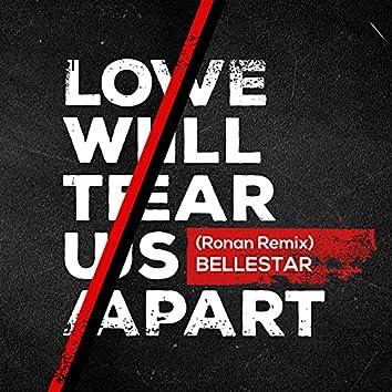 Love Will Tear Us Apart (Ronan Remix)