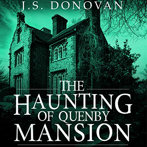 The Haunting of Quenby Mansion cover art