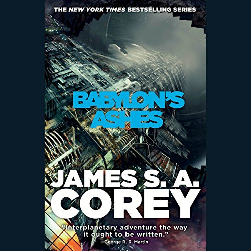 Babylon's Ashes     The Expanse, Book 6              Written by:                                                                                                                                 James S. A. Corey                               Narrated by:                                                                                                                                 Jefferson Mays                      Length: 19 hrs and 58 mins     233 ratings     Overall 4.7