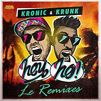 Hey Ho (Le Remixes)