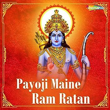 Payoji Maine Ram Ratan