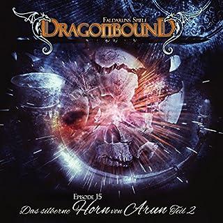 Das silberne Horn von Arun 2 (Dragonbound 15) Titelbild