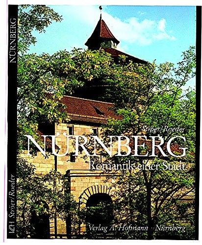 Nürnberg: Romantik einer Stadt