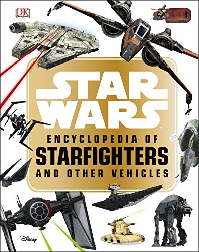 Star Wars Encyclopedia Of Starfighters (My First Touch & Feel Cards)