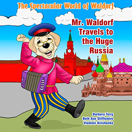The Spectacular World of Waldorf: Mr. Waldorf Travels to the Huge Russia Titelbild