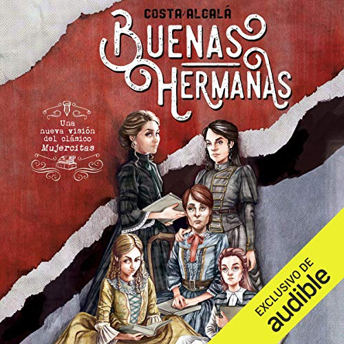 Diseño de la portada del título Buenas Hermanas (Narración en Castellano)