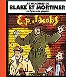 Les Mémoires de Blake et Mortimer - Un opéra de papier