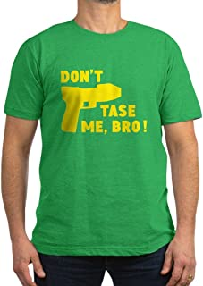 CafePress - Don't TASE Me Bro - Men's Fitted T-Shirt, Stylish Printed Vintage Fit T-Shirt
