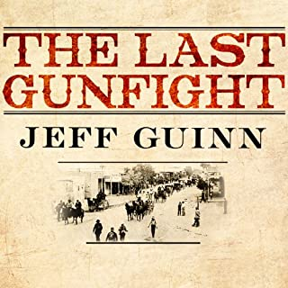 The Last Gunfight     The Real Story of the Shootout at the O.K. Corral - and How It Changed the American West              By:                                                                                                                                 Jeff Guinn                               Narrated by:                                                                                                                                 Stephen Hoye                      Length: 13 hrs and 34 mins     439 ratings     Overall 4.1