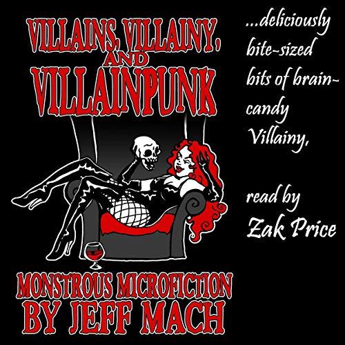 Villains, Villainy & Villainpunk  By  cover art