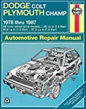 Haynes Dodge Colt and Plymouth Champ Fwd Manual: 1978-1987