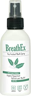 The Freshest Mouth Spray by BREATHEX   100ml   Natural & Fresh Breath spray with organic peppermint   Antibacterial formula which is long lasting   Alternative to mouthwash and Bad Breath Treatment