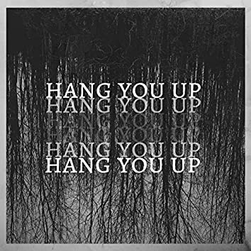 Hang You Up (feat. Brody)