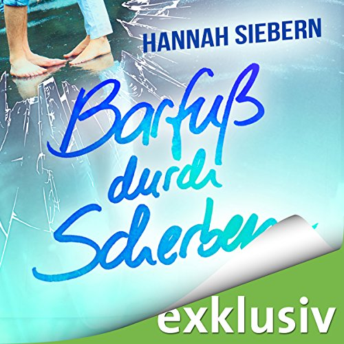 Barfuß durch Scherben audiobook cover art