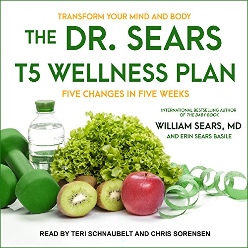 The Dr. Sears T5 Wellness Plan cover art