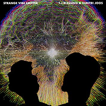 Strange Vibe Emitter (feat. Dimitri Joos)