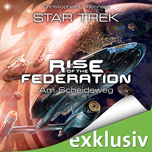 Am Scheideweg (Star Trek - Rise of the Federation 1) Titelbild