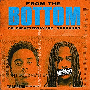 From The Bottom (feat. Noodah05)