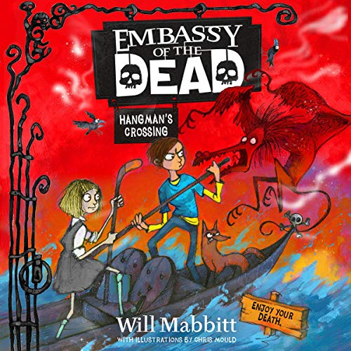 Hangman's Crossing     Embassy of the Dead, Book 2              De :                                                                                                                                 Will Mabbitt                               Lu par :                                                                                                                                 Joe Jameson                      Durée : Indisponible     Pas de notations     Global 0,0