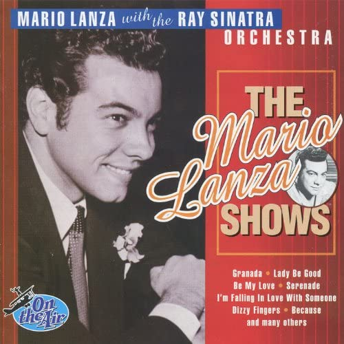 Mario Lanza, Ray Sinatra Orchestra, Gisele MacKenzie