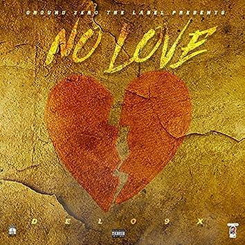 No Love (feat. DeLo9x)