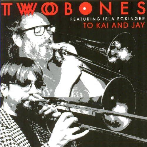 Twobones & Isla Eckinger
