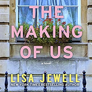 The Making of Us     A Novel              Written by:                                                                                                                                 Lisa Jewell                               Narrated by:                                                                                                                                 Helen Duff                      Length: 13 hrs and 55 mins     124 ratings     Overall 4.4