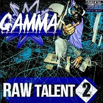 Raw Talent, Vol. 2