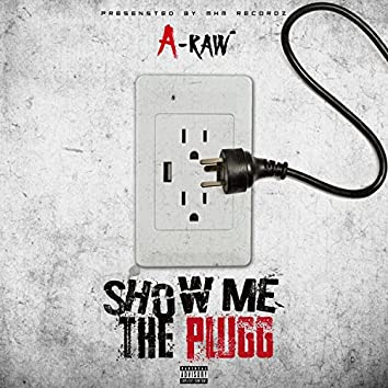 Show Me the Plugg