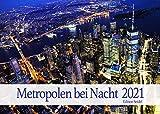Edition Seidel Metropolen bei Nacht Premium Kalender 2021 DIN A3 Wandkalender Wolkenkratzer New York London Paris