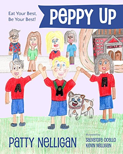 Peppy Up: Eat Your Best, Be Your Best! (English Edition)