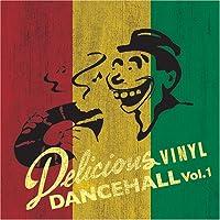 デリシャス・ヴァイナル・ダンスホール Vol.1