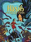 Hasib et la Reine des serpents (Tome 1-Première partie): Un conte des Mille et Une Nuits (Fétiche) (French Edition)