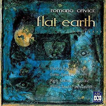 Crivici: Flat Earth