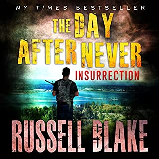 The Day After Never: Insurrection     Book 5              Auteur(s):                                                                                                                                 Russell Blake                               Narrateur(s):                                                                                                                                 John David Farrell                      Durée: 7 h et 57 min     1 évaluation     Au global 5,0