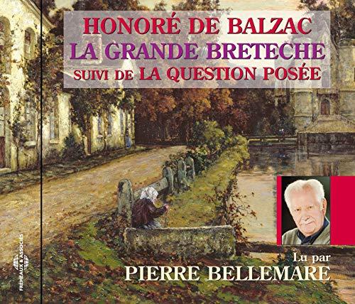 La Grande Bretêche-Lu par Pierre Bellemare
