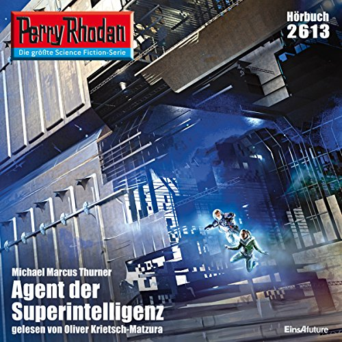 Agent der Superintelligenz (Perry Rhodan 2613) Titelbild