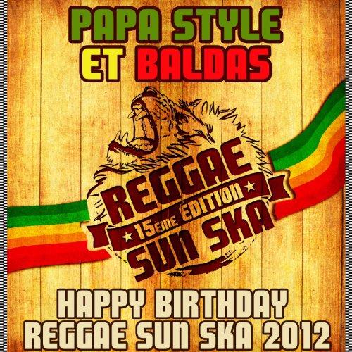 Happy Birthday Reggae Sun Ska 2012