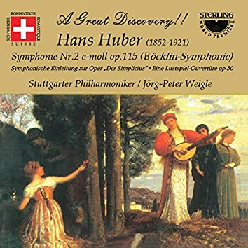 Huber: Symphony No. 2 in E Minor, Op. 115 & Overtures